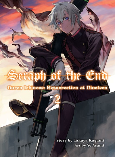 Seraph of the End: Guren Ichinose, Resurrection at Nineteen, volume 2