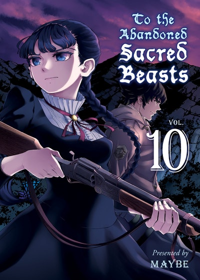 To the Abandoned Sacred Beasts, volume 10
