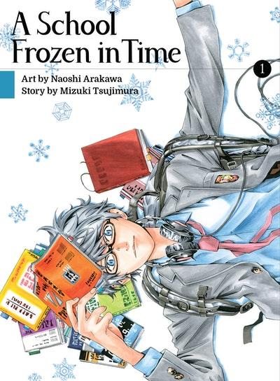 A School Frozen in Time, volume 1