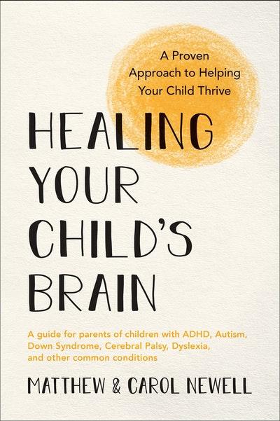 Healing Your Child's Brain