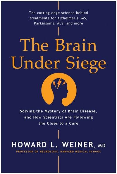 The Brain Under Siege