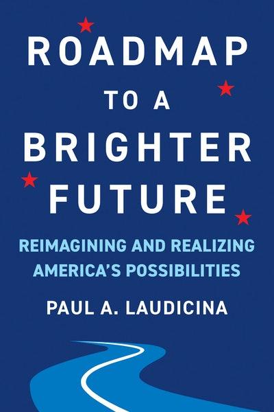 Roadmap to a Brighter Future