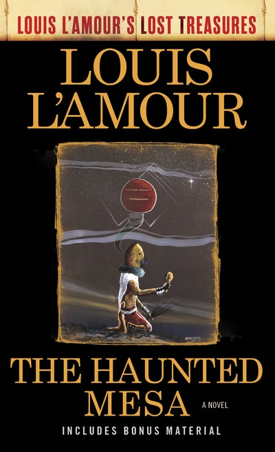 The Haunted Mesa (Louis L'Amour's Lost Treasures)