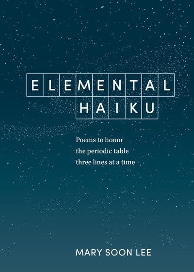 Elemental Haiku