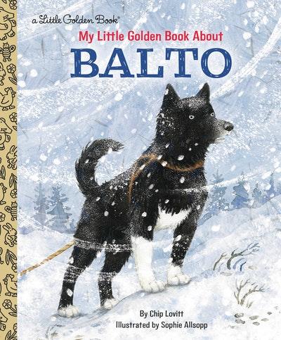LGB My Little Golden Book About Balto