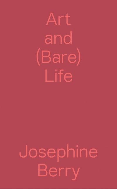 Art and (Bare) Life