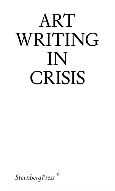 Art Writing in Crisis
