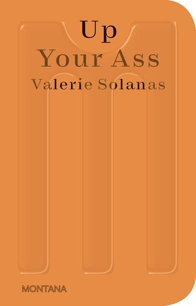 Up Your Ass