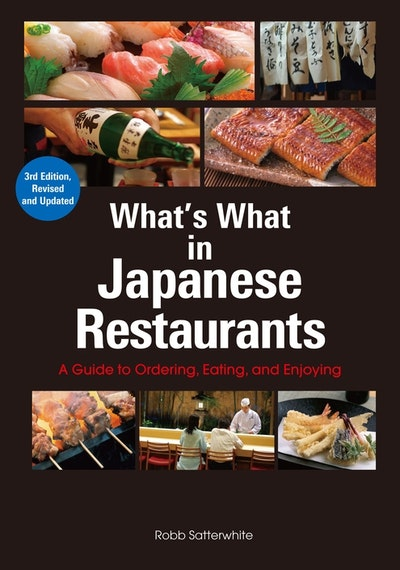 What's What In Japanese Restaurants