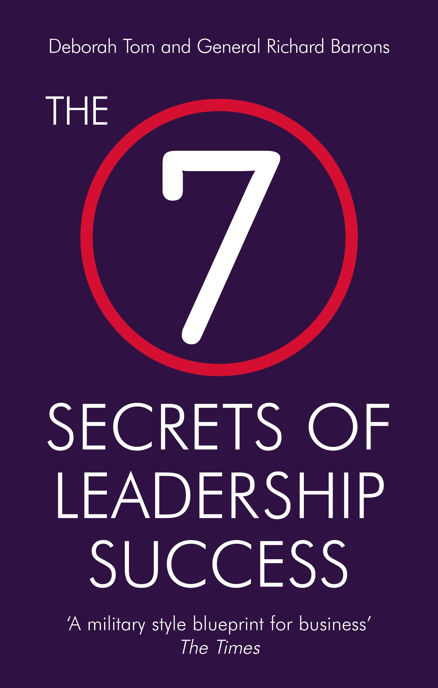 The 7 secrets of leadership success by deborah tom penguin books the 7 secrets of leadership success malvernweather Choice Image