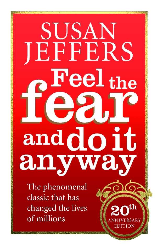 Feel The Fear And Do It Anyway By Susan Jeffers Penguin Books