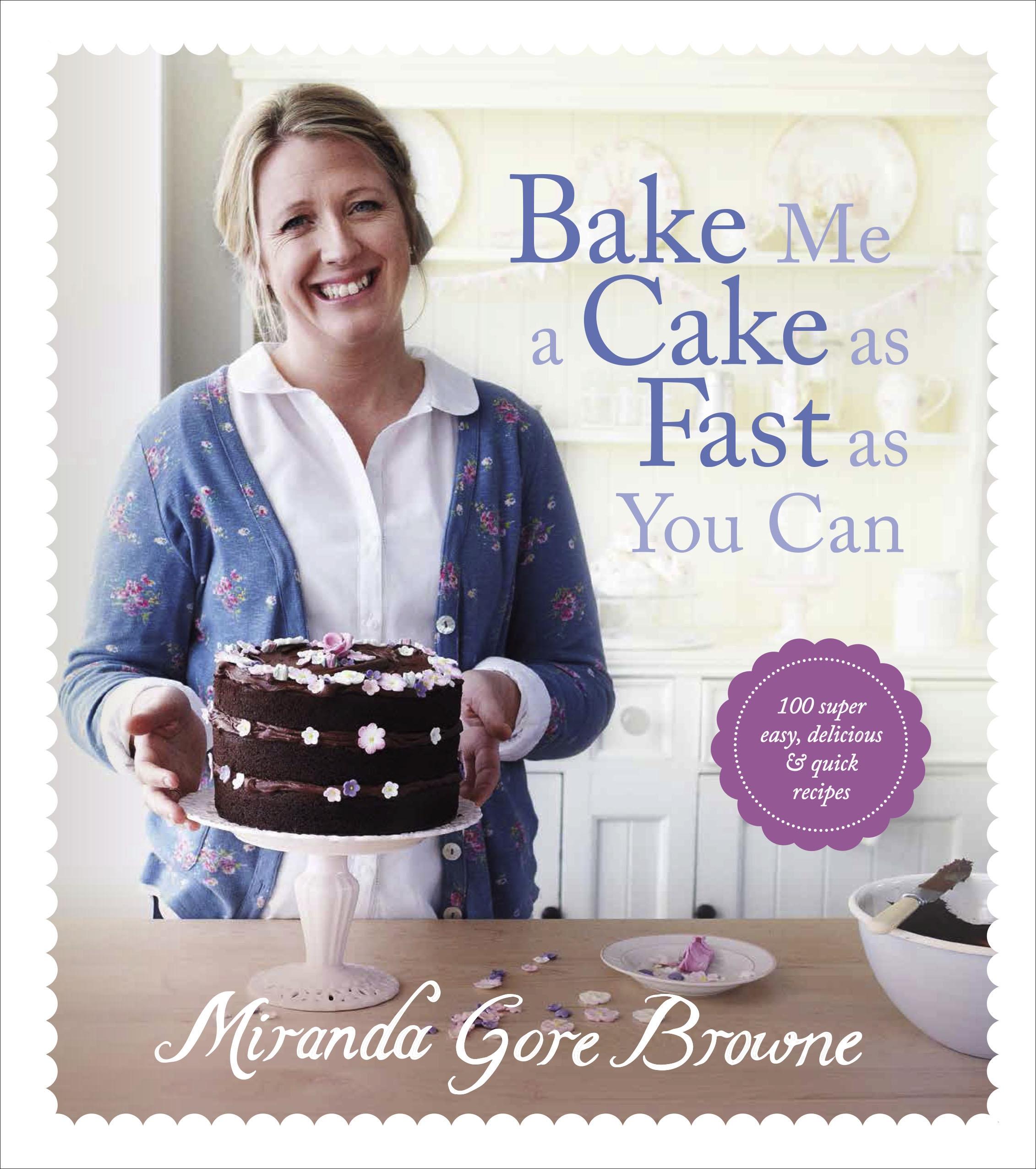 Bake Me A Cake As Fast As You Can Miranda