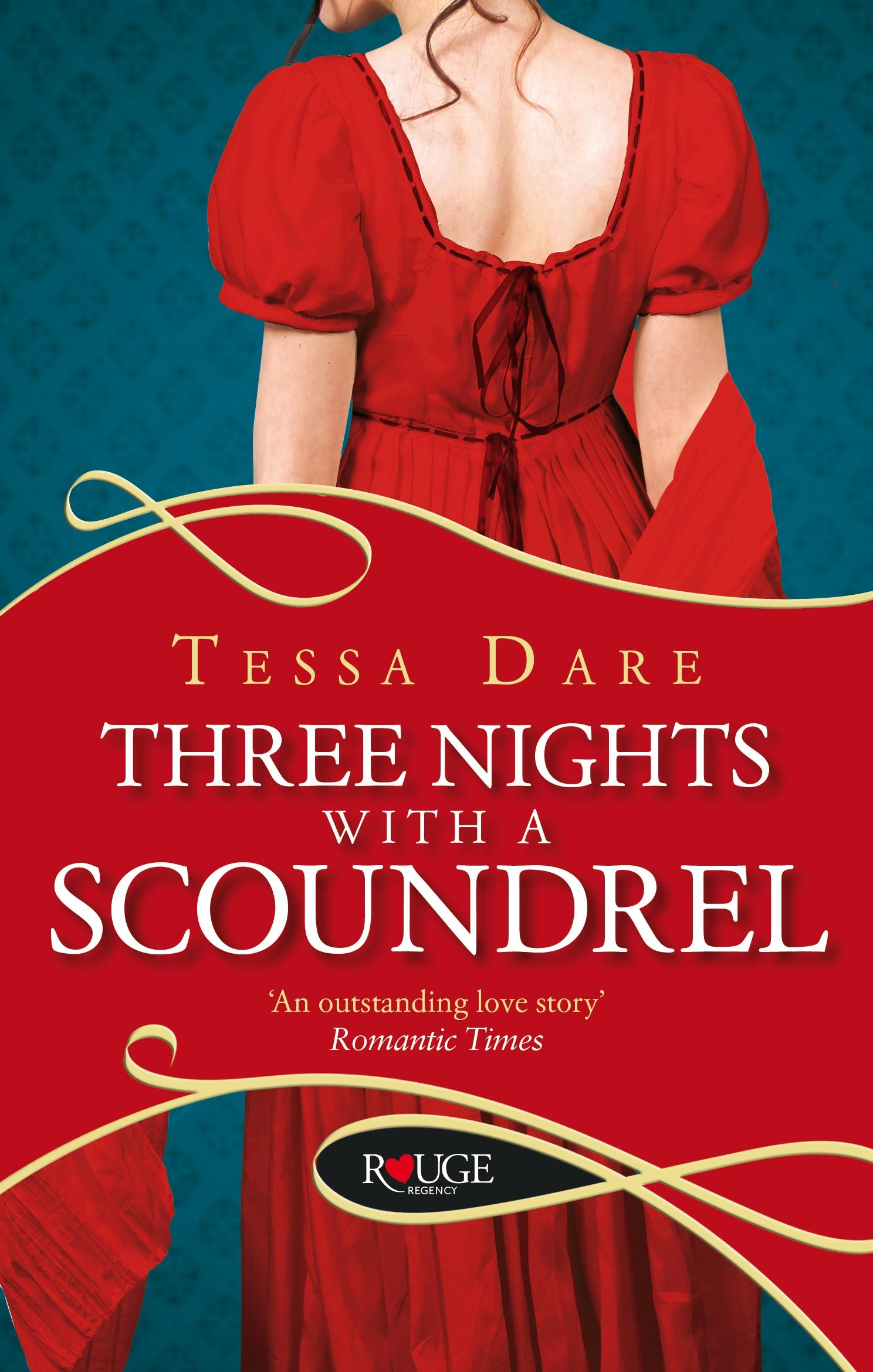 Three Nights With A Scoundrel Rouge Regency Romance By Tessa Dare