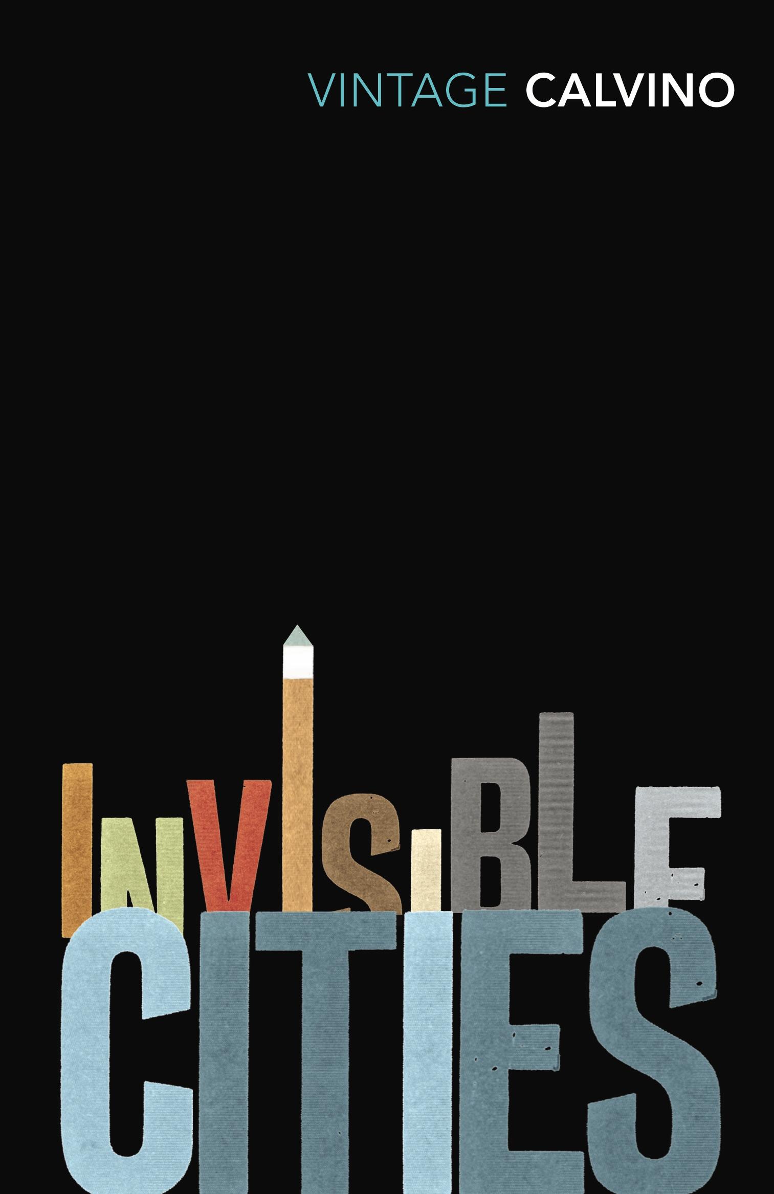italo calvino s invisible cities Portrayed in calvino's invisible cities the disappearing act: venice and italo calvino's 'invisible italo calvino's invisible cities was published.