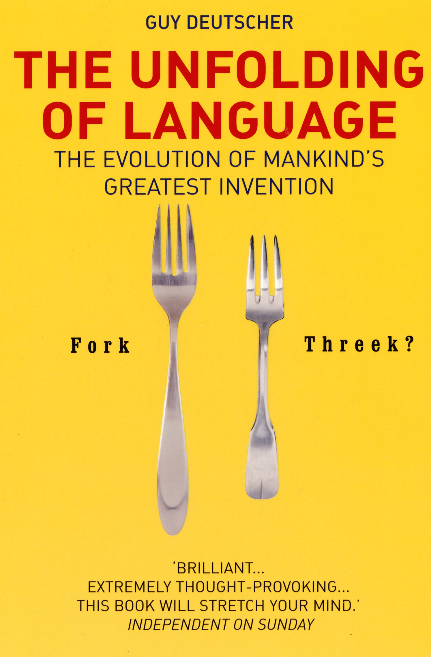 the evolution and grammar of language in the unfolding of language a book by guy deutscher Book the evolution of grammar ( 1994) uses a database of seventy-six  deutscher, guy the unfolding of language (henry holt and company, 2005.