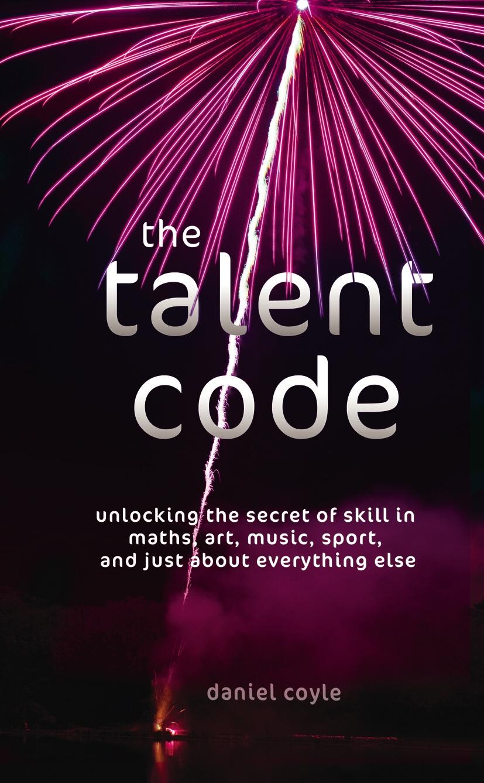 the talent code coyle daniel
