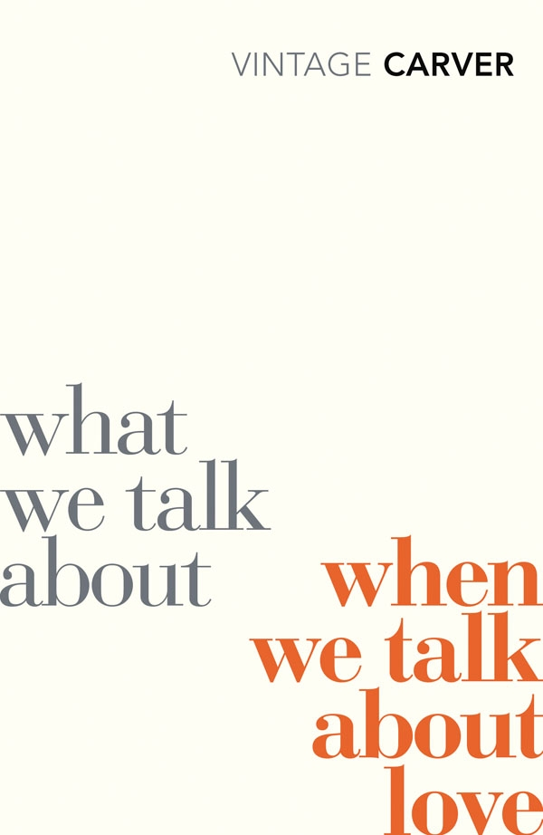a summary of what we talk about when we talk about love by raymond carver Click to read more about what we talk about when we talk about love by raymond carver librarything is a cataloging and social networking site for booklovers.