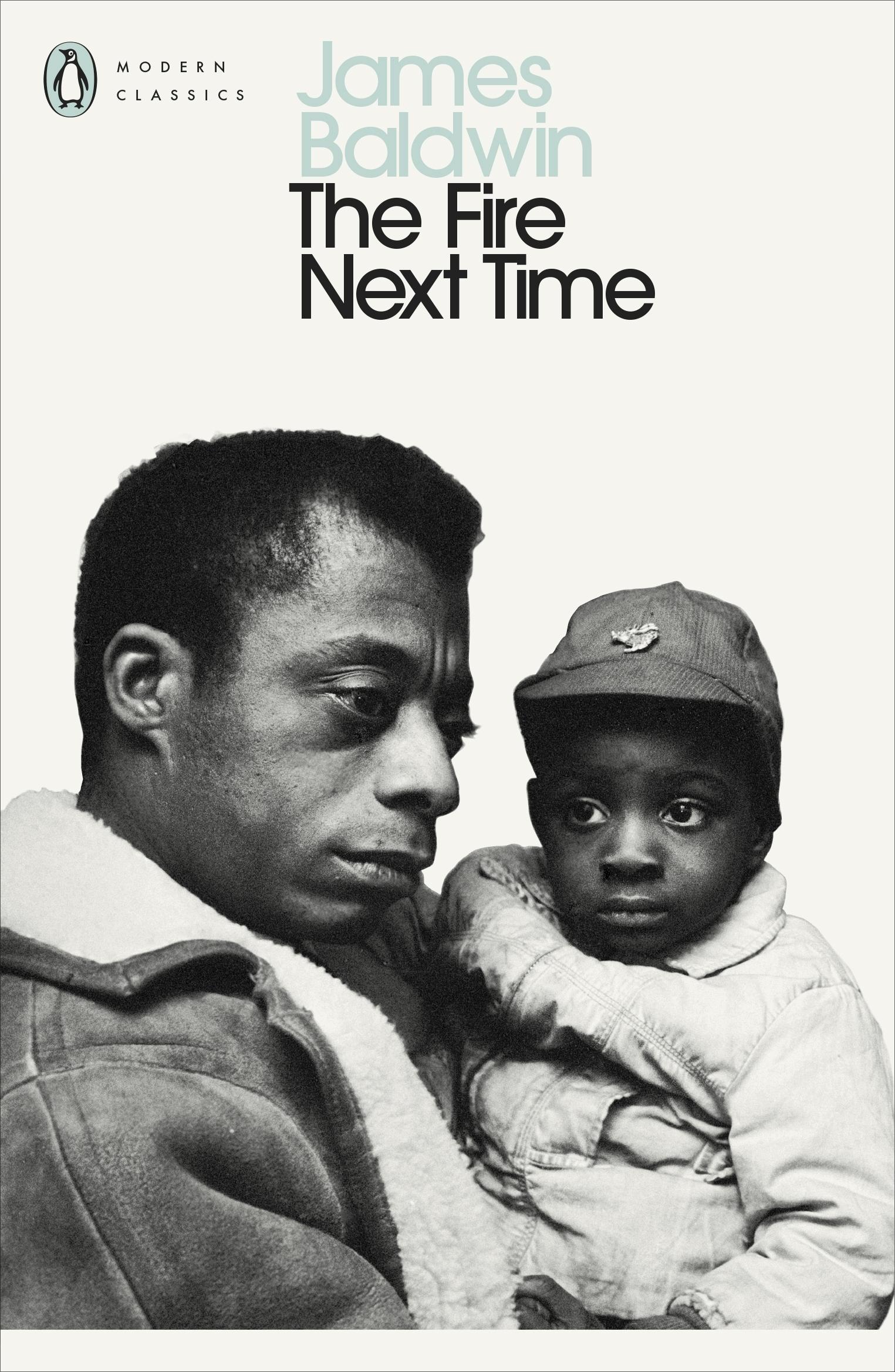 The Fire Next Time by James Baldwin - Penguin Books Australia