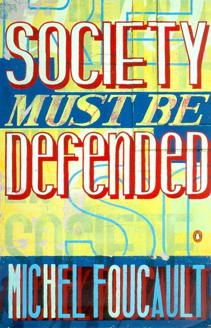 Society Must Be Defended by Michel Foucault - Penguin Books