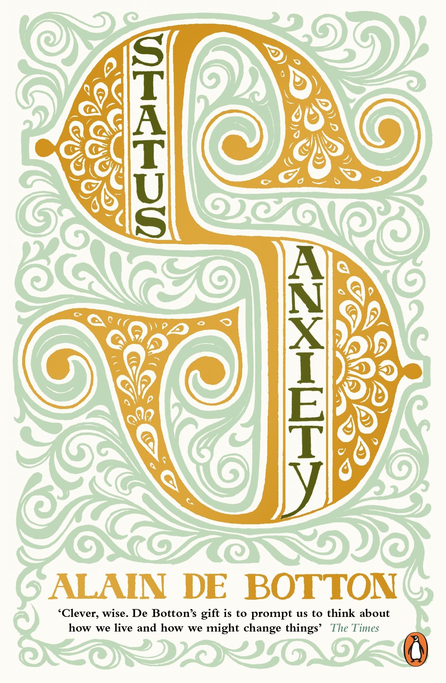 Status Anxiety by Alain de Botton - Penguin Books Australia