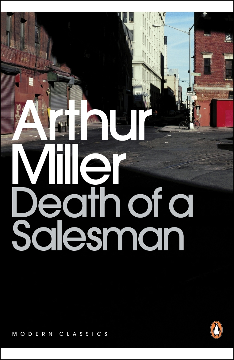 Death Of A Salesman by Arthur Miller - Penguin Books Australia