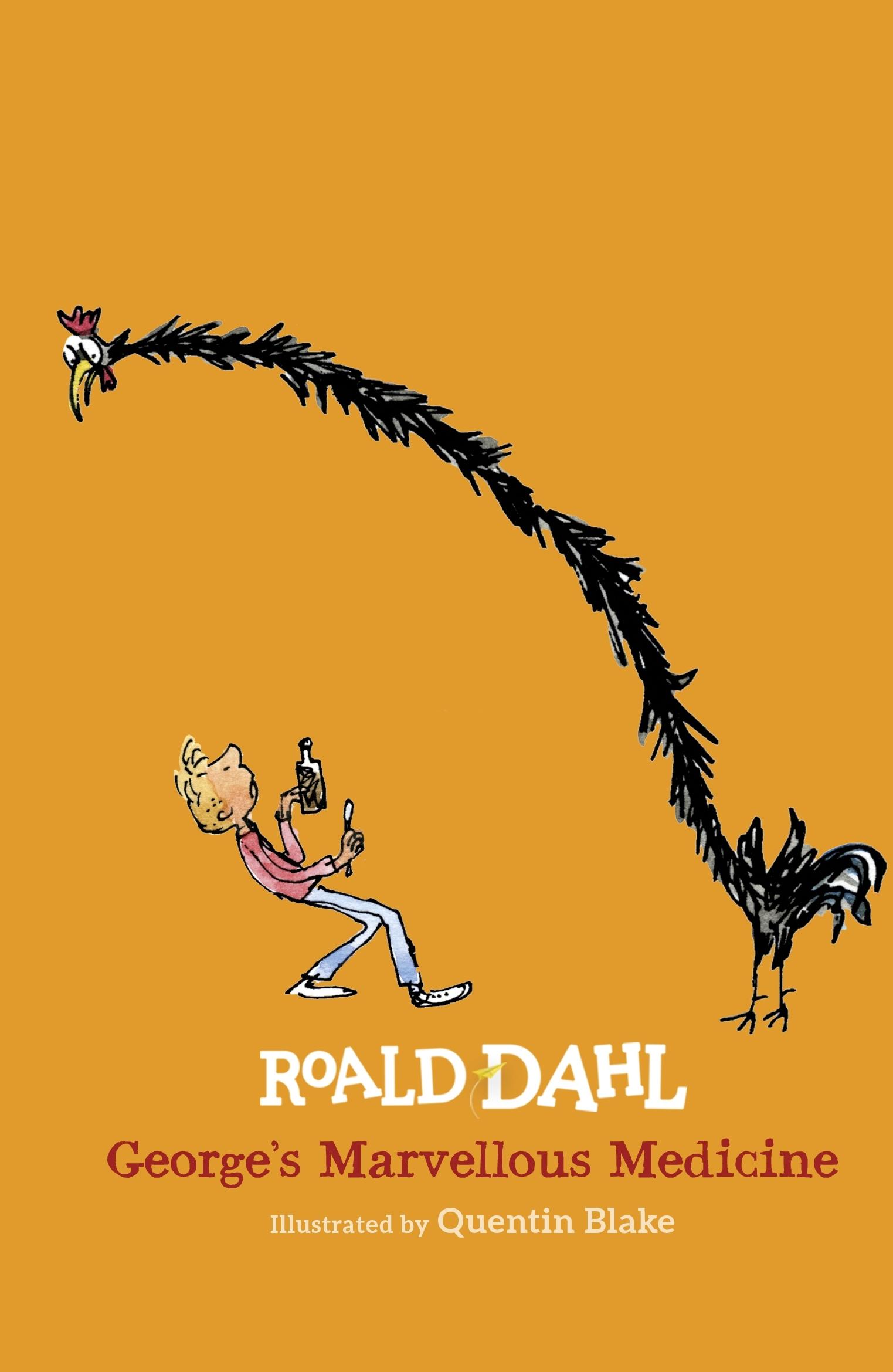 George's Marvellous Medicine by Roald Dahl - Penguin Books