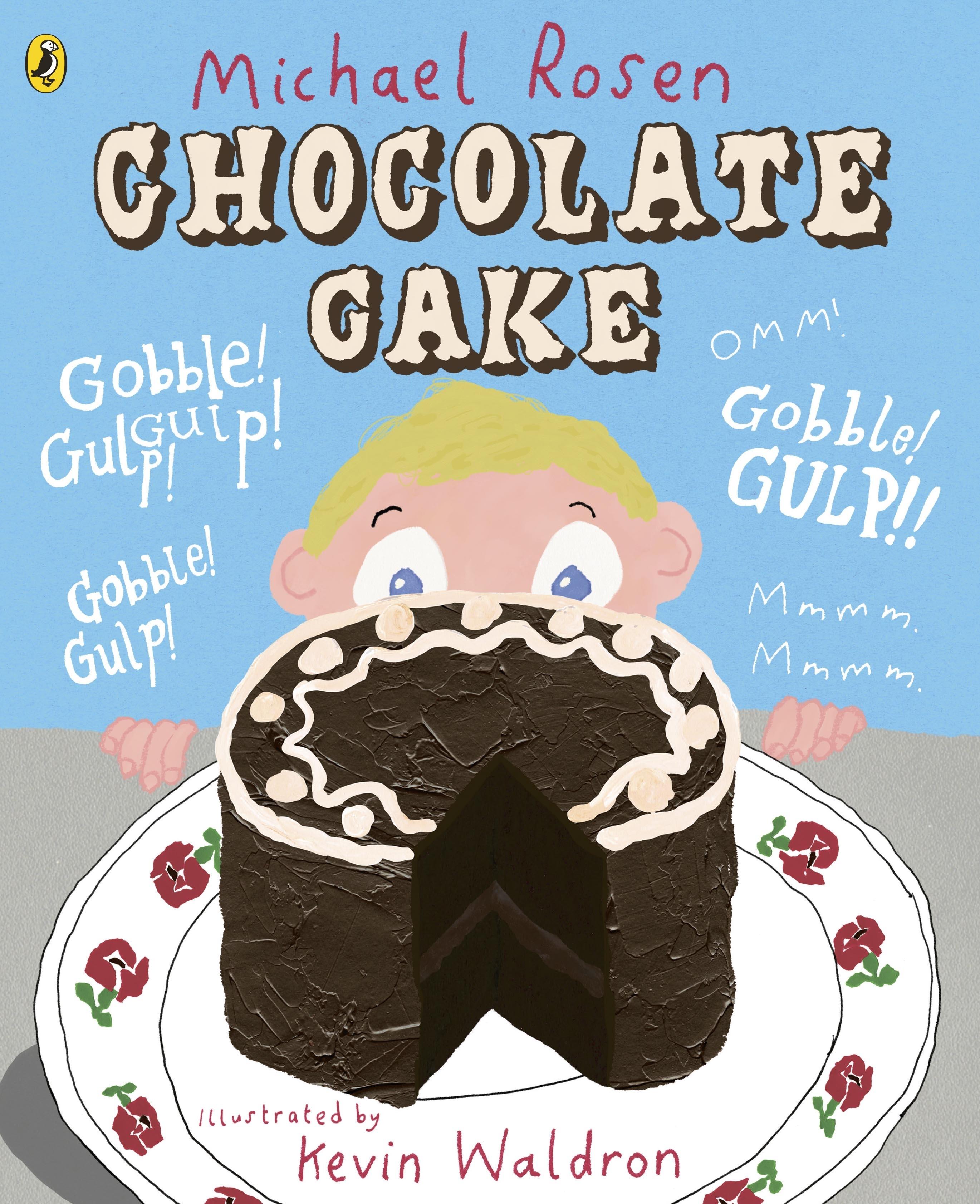 Chocolate Cake Michael Rosen Funny