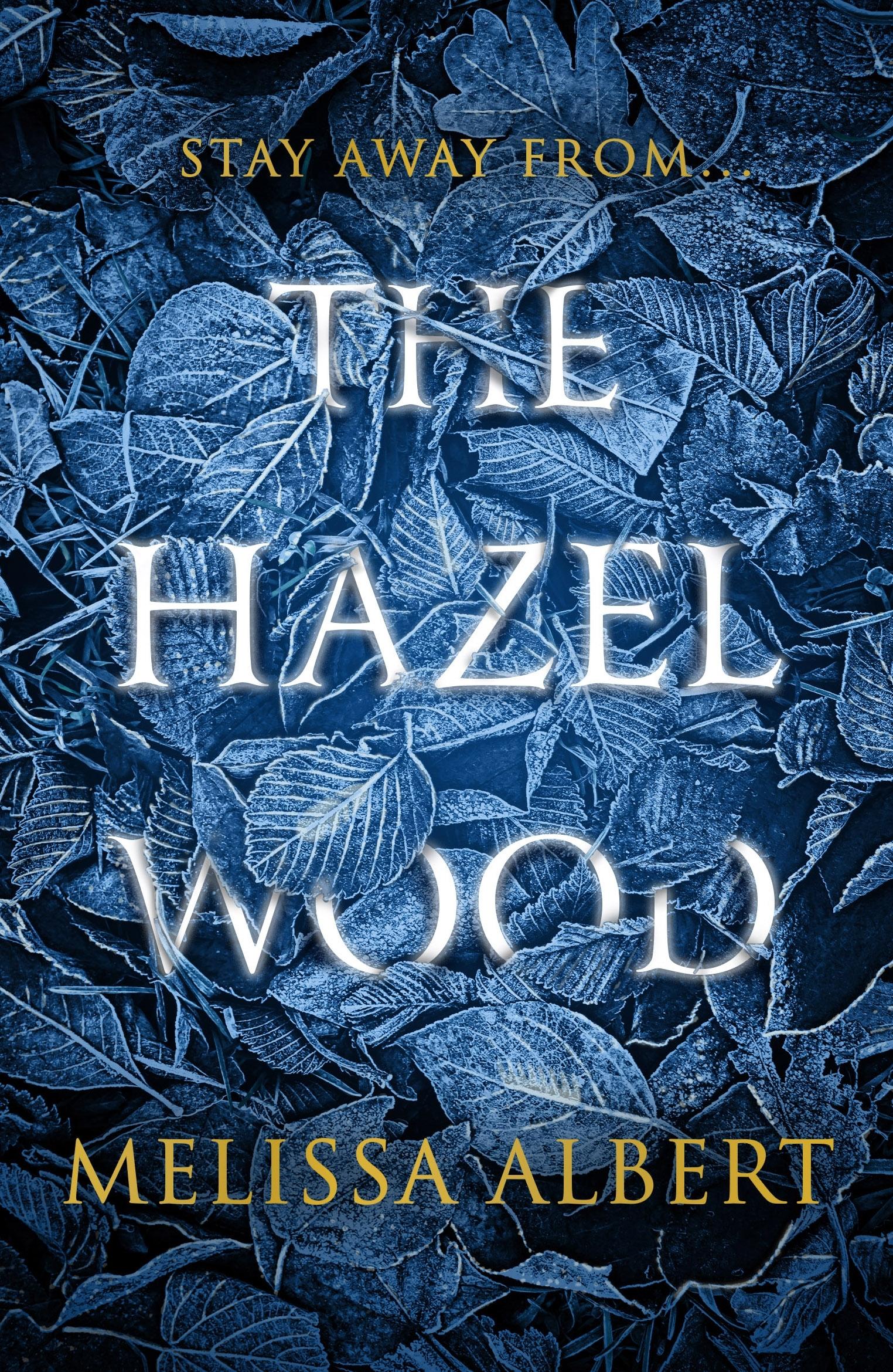 Bildergebnis für the hazel wood melissa albert