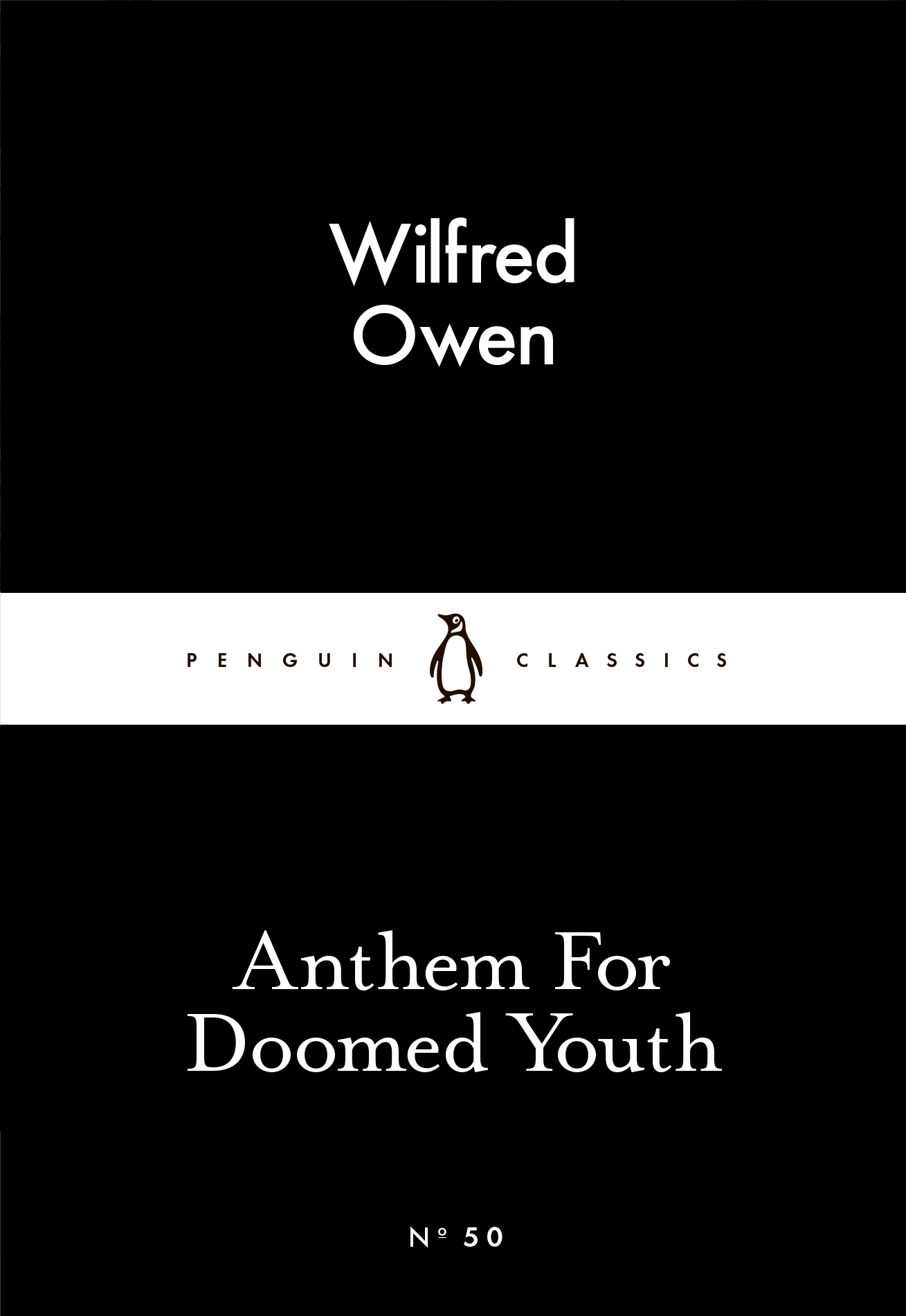 wilfred owen anthem for doomed Wilfred owen - poet - born on  wilfred edward salter owen is viewed as one of the most admired poets of world war i  including anthem for doomed youth and.