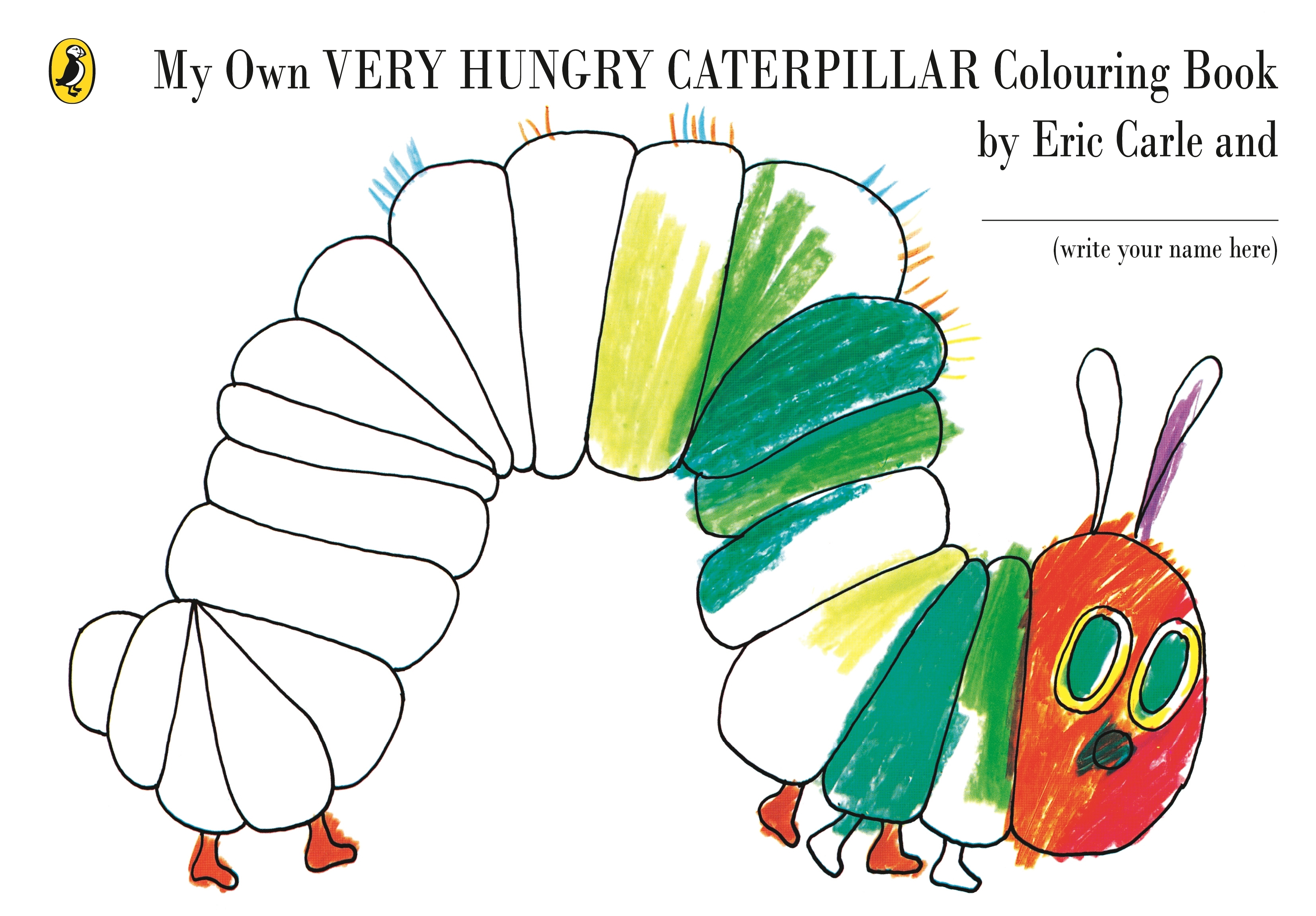 My Own Very Hungry Caterpillar Colouring Book by Eric Carle ...
