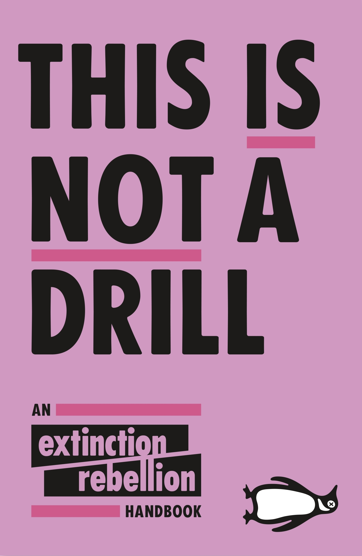 This Is Not A Drill By Extinction Rebellion Penguin Books