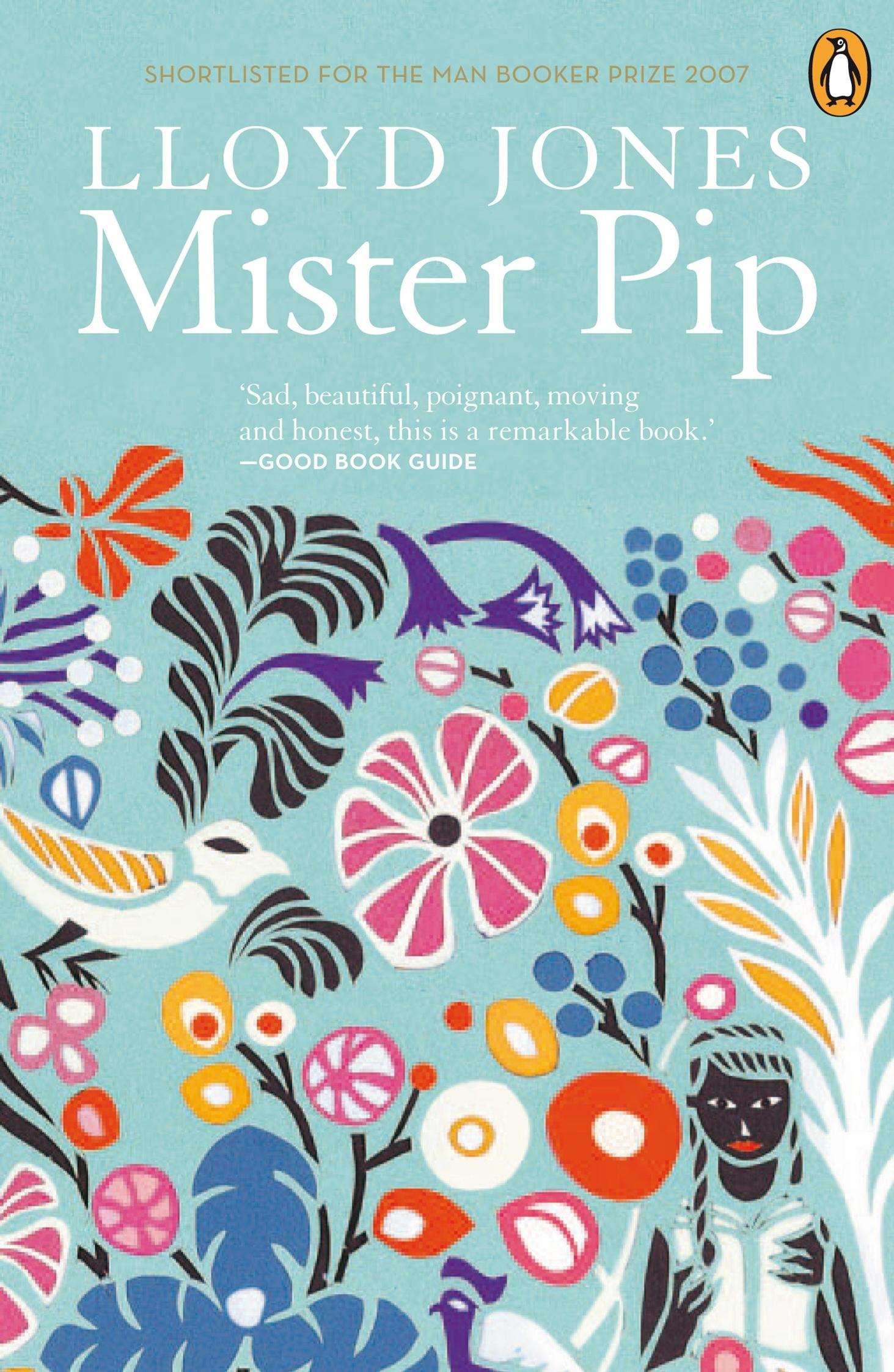 Mister Pip by Lloyd Jones - Penguin Books New Zealand