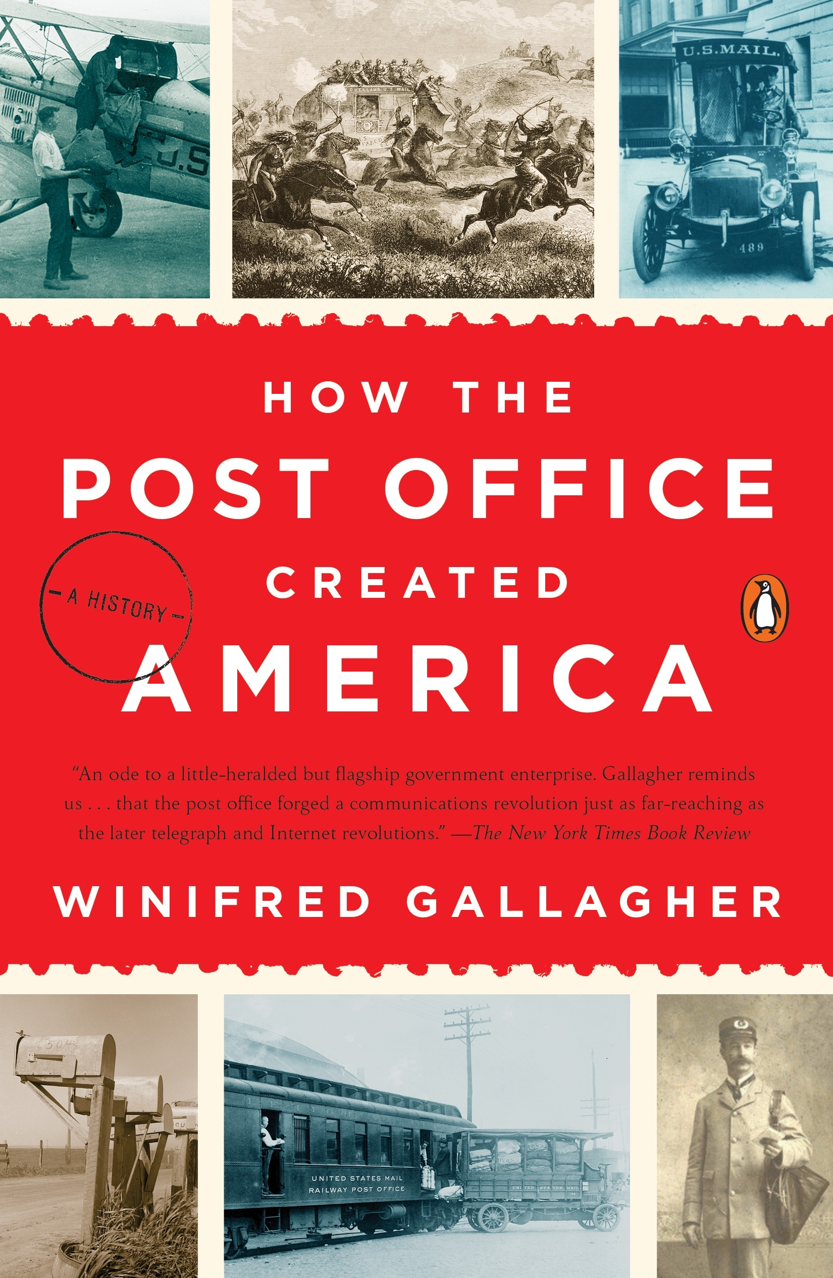 How The Post Office Created America by Winifred Gallagher