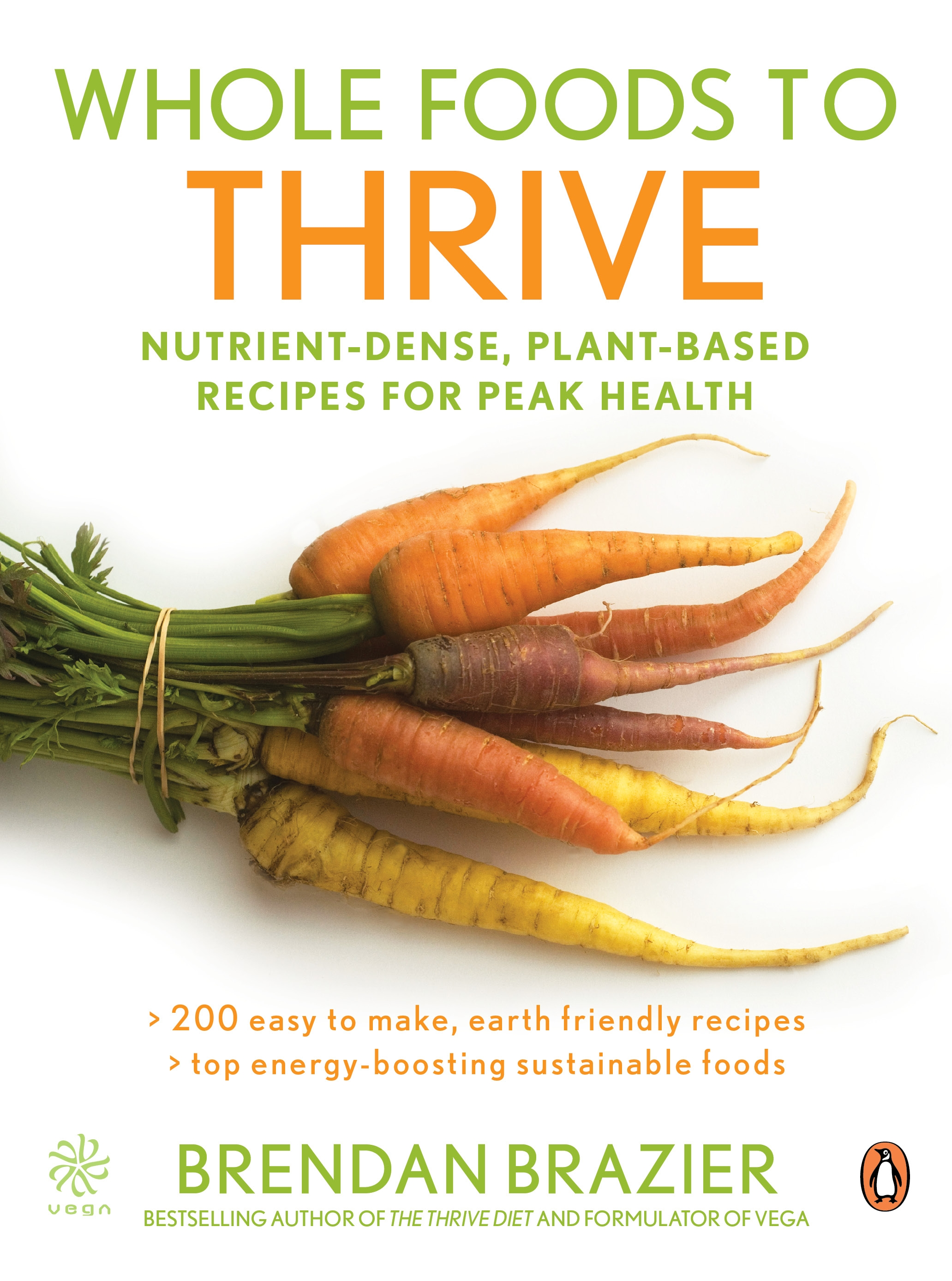 Whole foods to thrive nutrient dense plant based recipes for hi res cover whole foods forumfinder Image collections