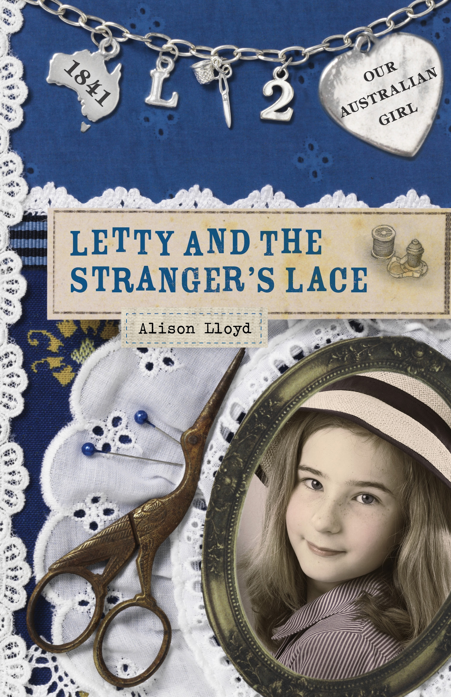 Our Australian Girl Letty And The Strangers Lace Book 2
