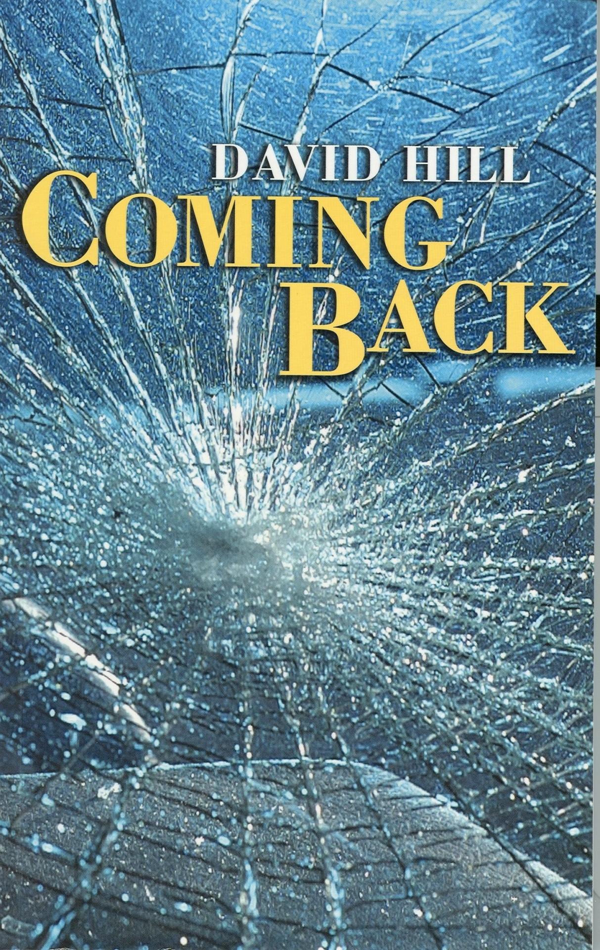 coming back by david hill penguin books australia
