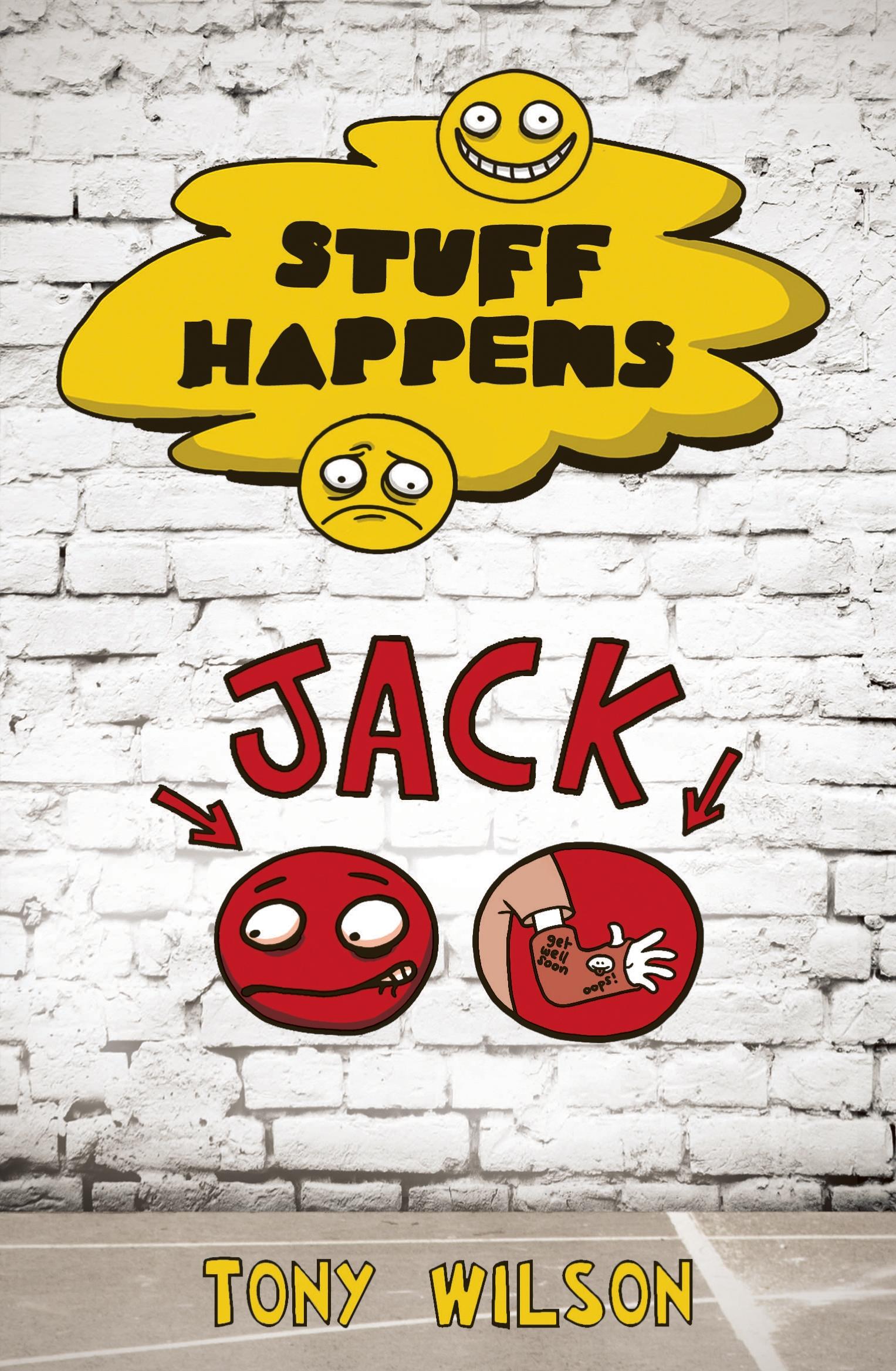 Stuff Happens: Jack by Tony Wilson - Penguin Books Australia