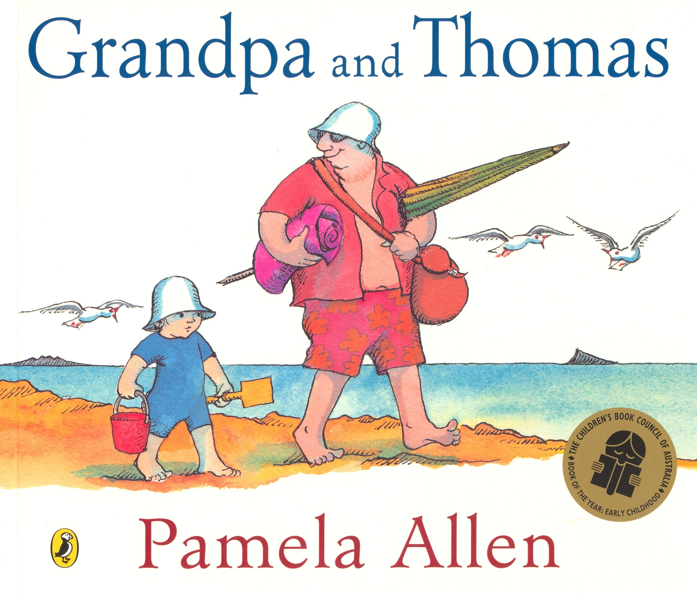 The Beach House Book: Grandpa And Thomas By Pamela Allen