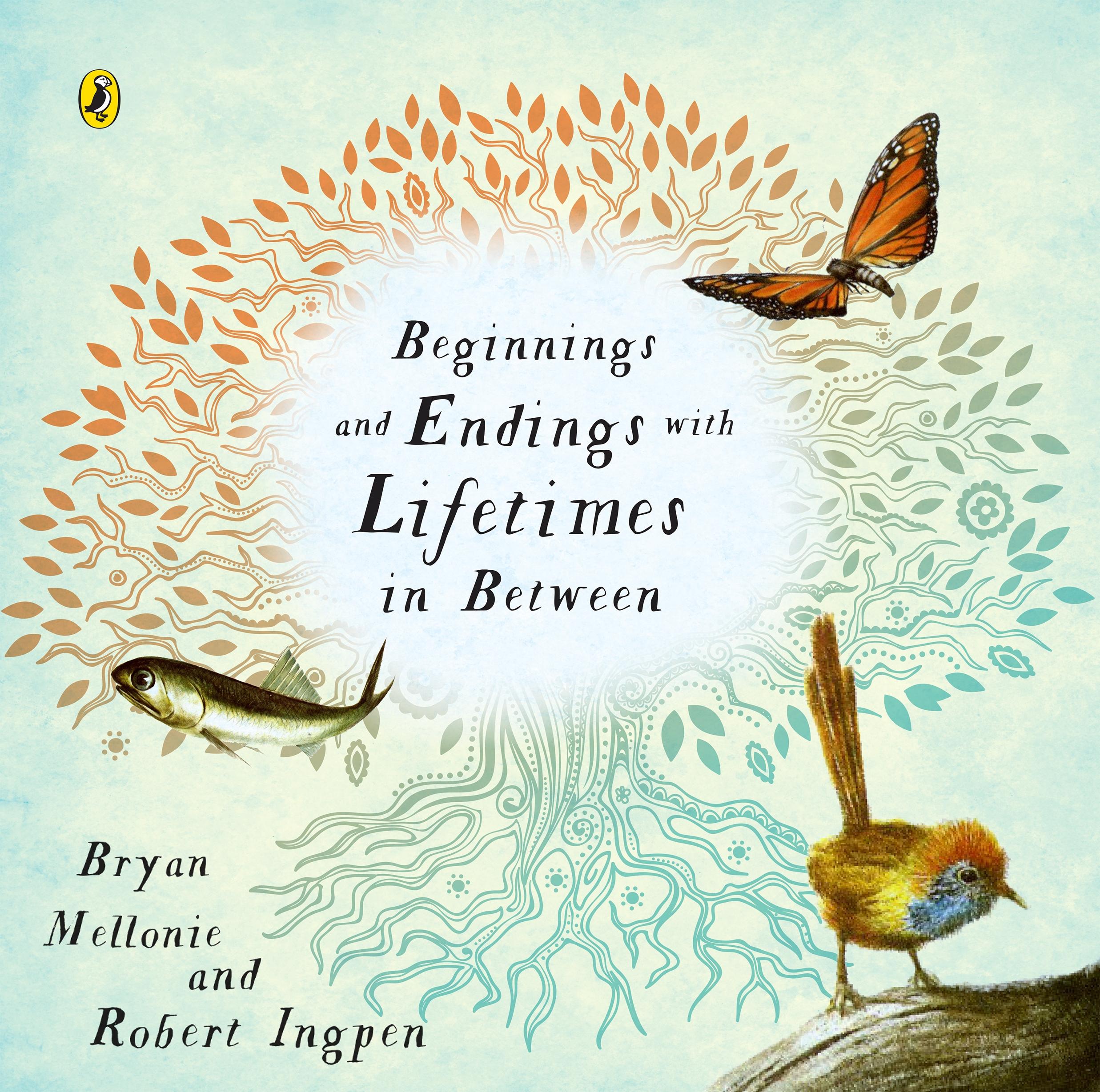 beginnings and endings with lifetimes in between by robert ingpen