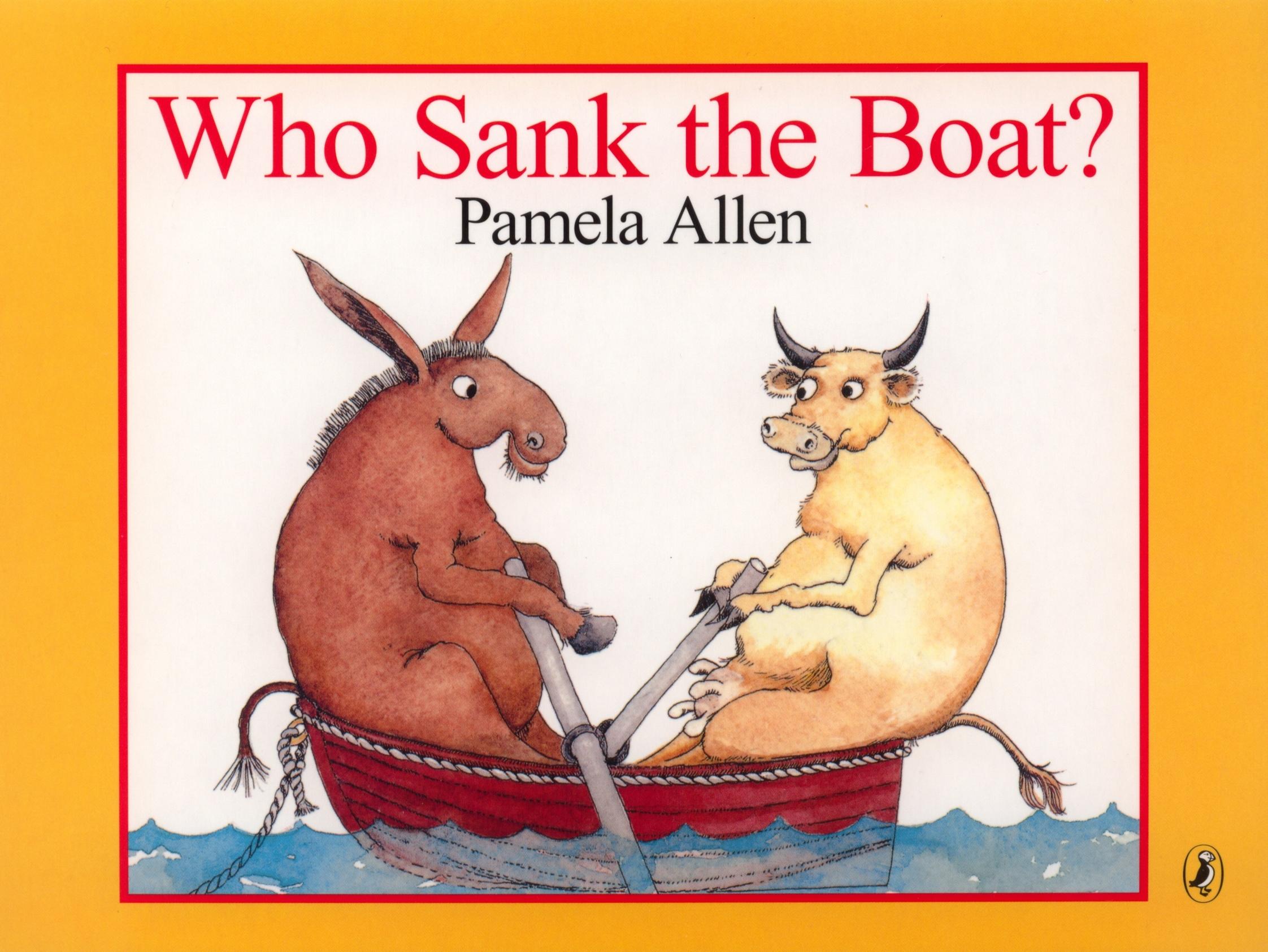 Who Sank the Boat? by Pamela Allen - Penguin Books Australia