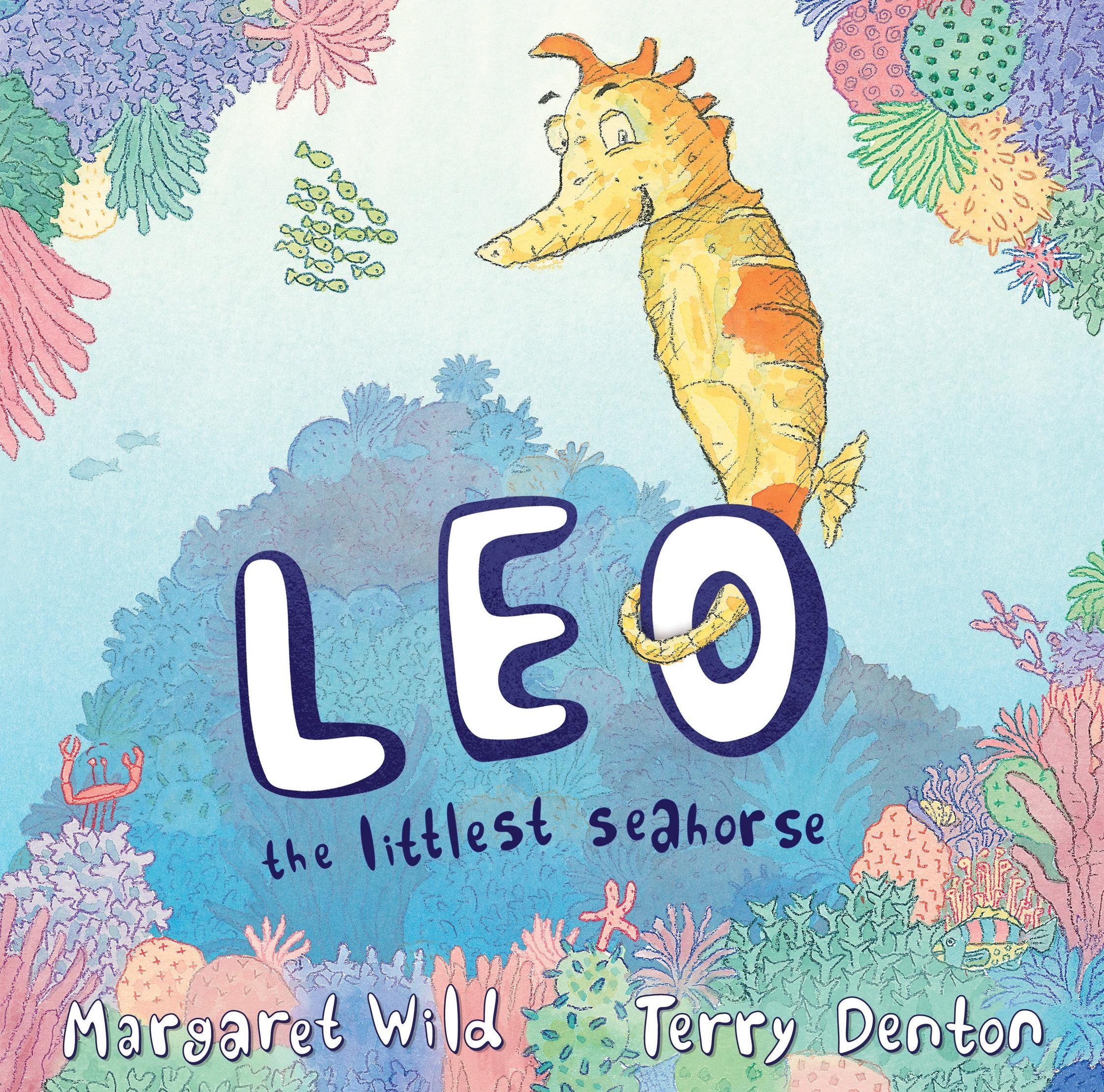 Leo the Littlest Seahorse by Margaret Wild - Penguin Books Australia