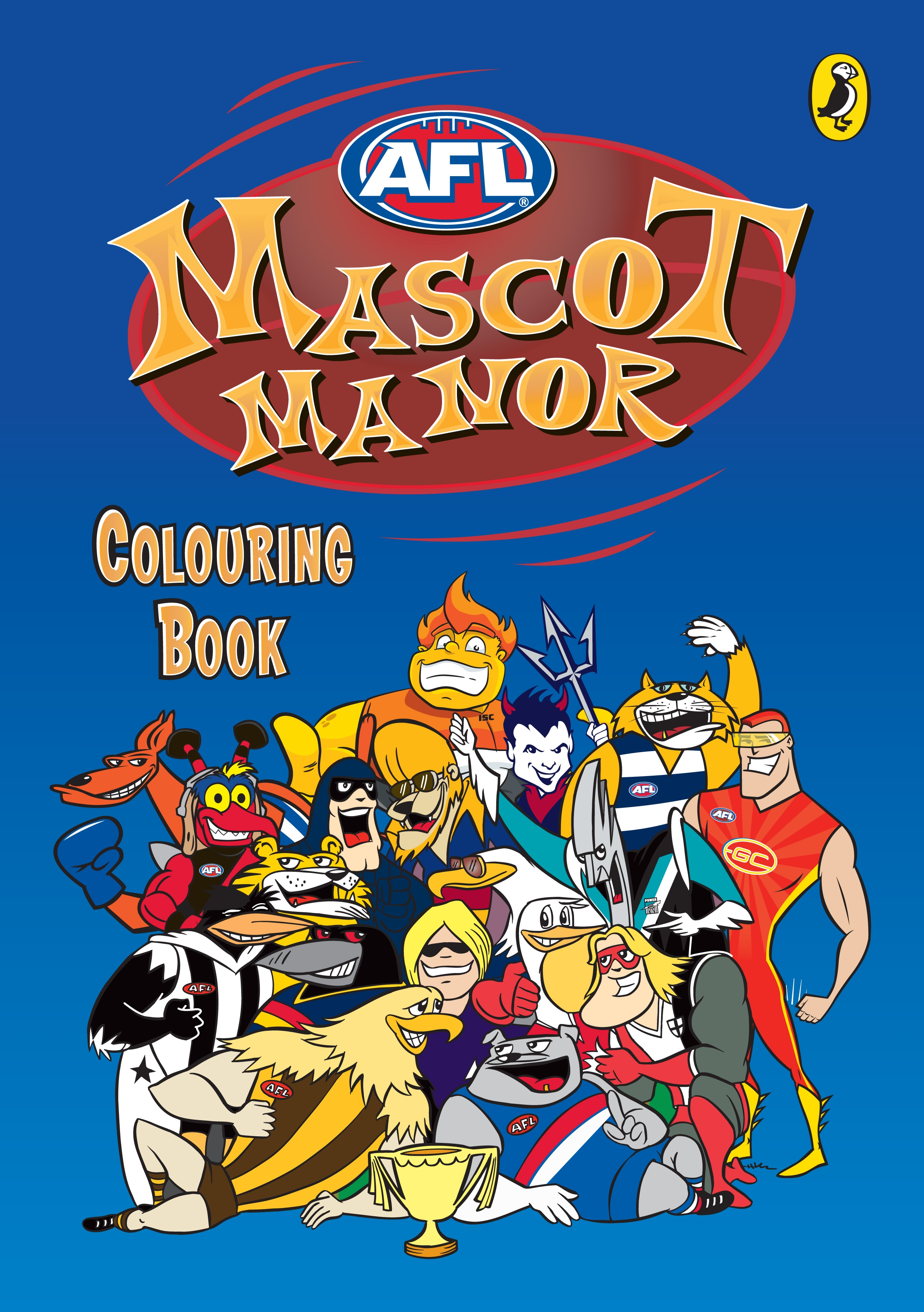 AFL: Mascot Manor Colouring Book - Penguin Books Australia