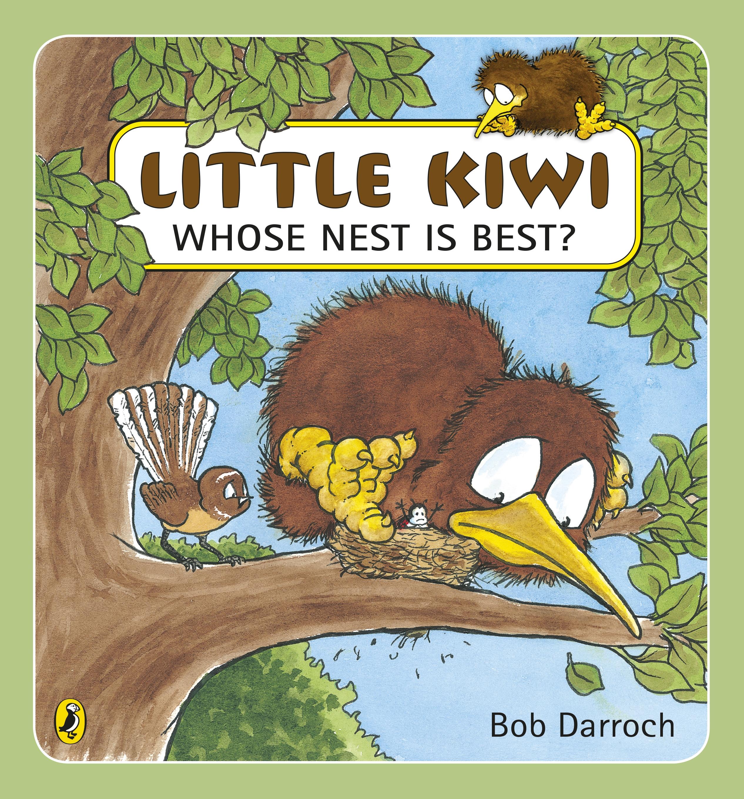 Book Covering Nz : Little kiwi whose nest is best by bob darroch penguin