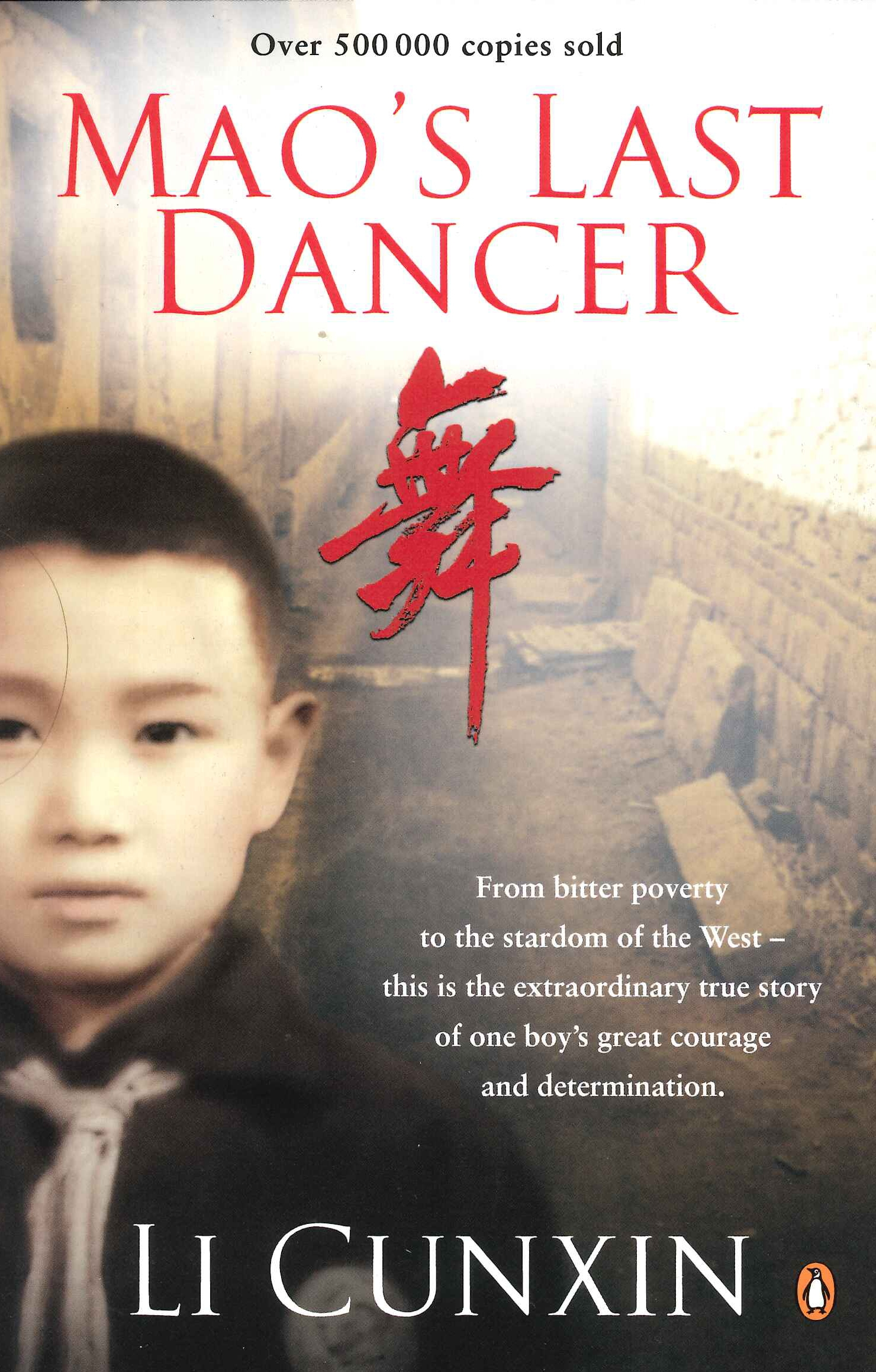 Mao's Last Dancer by Li Cunxin - Penguin Books Australia