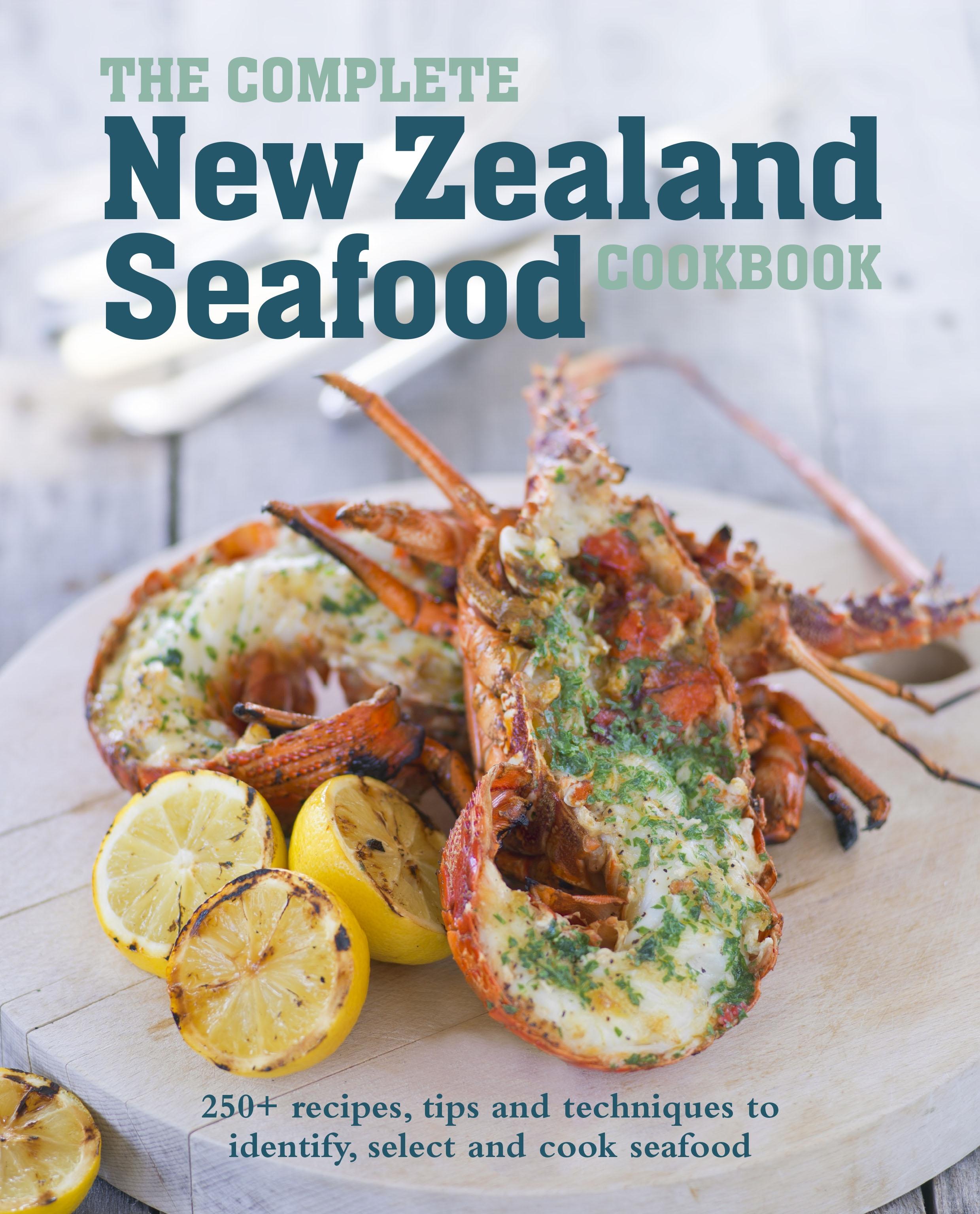 The complete new zealand seafood cookbook penguin books australia the complete new zealand seafood cookbook food drink forumfinder Gallery