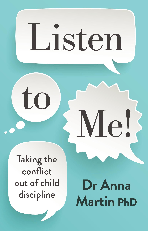 Listen to Me! by Dr Anna Martin - Penguin Books Australia