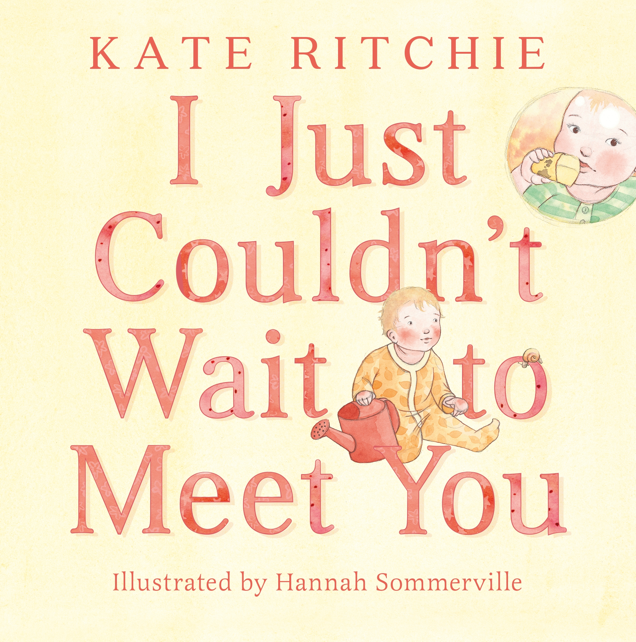 I Just Couldnt Wait To Meet You By Kate Ritchie Penguin Books