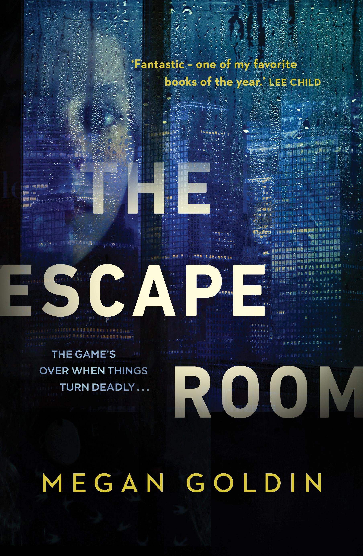 The Escape Room by Megan Goldin - Penguin Books Australia