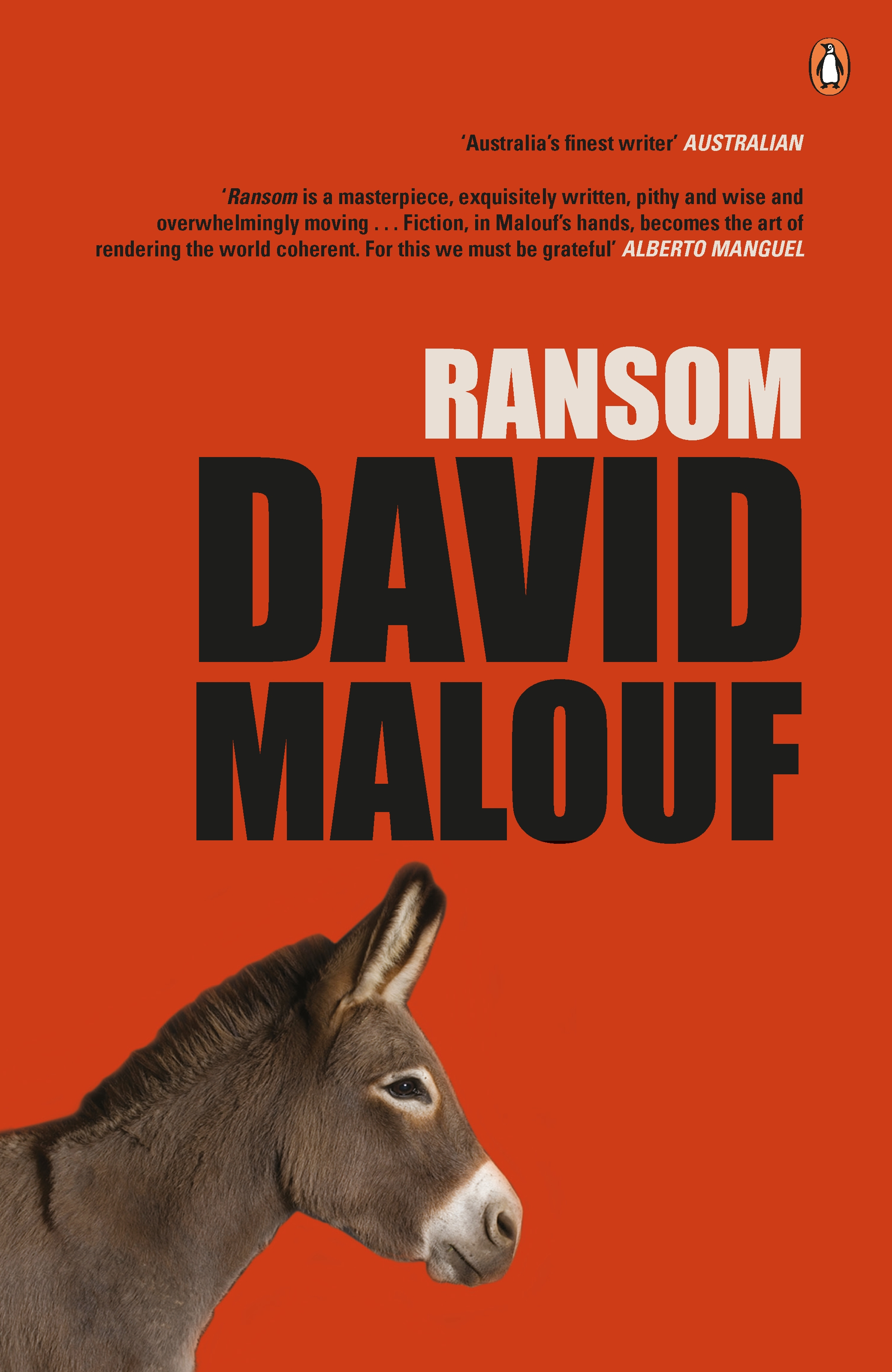 ransom david malouf In his first novel in more than a decade, award-winning author david malouf reimagines the pivotal narrative of homer's iliad--one of the most famous passages in all of literaturethis is the story of the relationship between two grieving men at w.