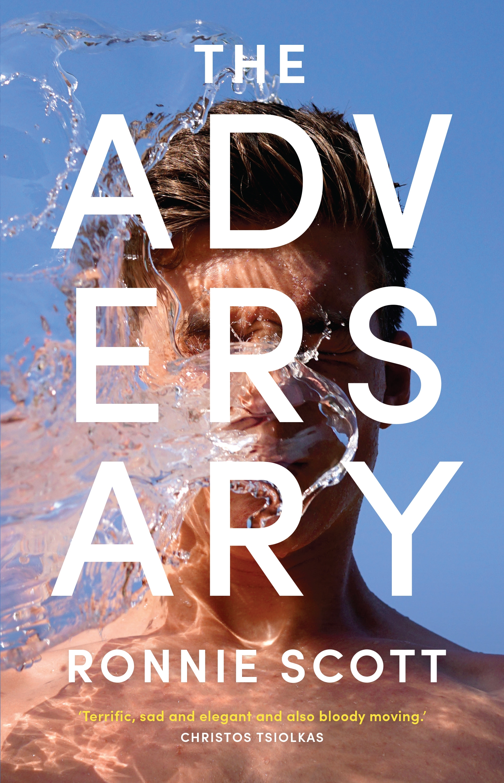 The Adversary by Ronnie Scott - Penguin Books Australia